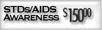 STDs/AIDS Awareness $150.00